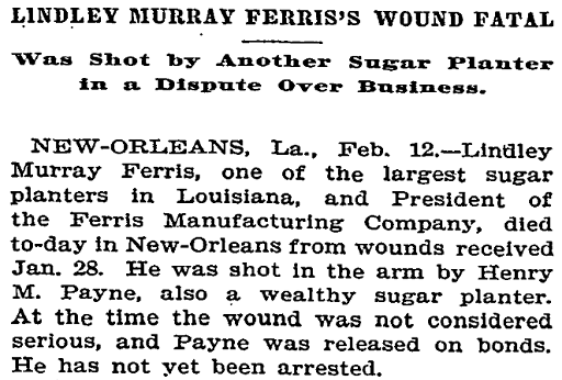 Henry Payne murders Lindley Murray Ferris in New Orleans in 1895