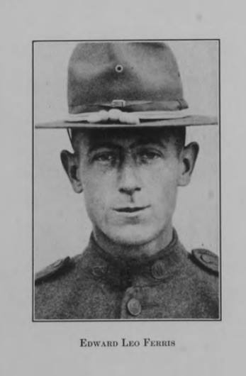 Edward Leo Ferris died of wounds sustained while rescuing a wounded American soldier, 1918